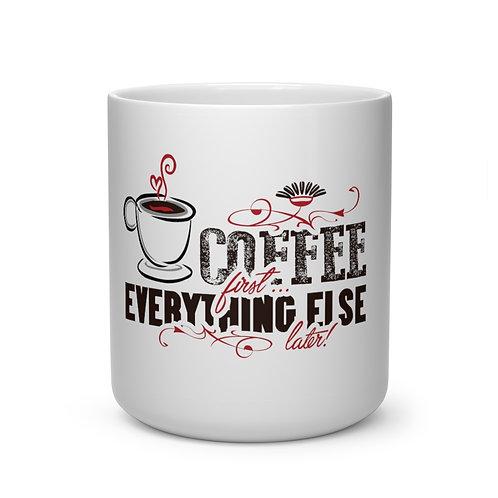 """""""Coffee First"""" Heart Shape Mug"""