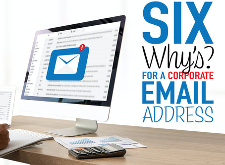 "Six ""Why's"" for a Corporate Email Address"