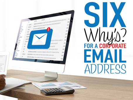 """Six """"Why's?"""" for a Corporate Email"""
