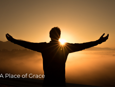 Do You Need a Place of Grace?