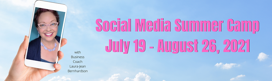 Social Media Summer Camp July 19 - Augus