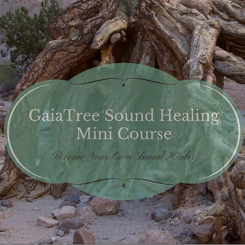 GaiaTree Sound Healing Mini-Course