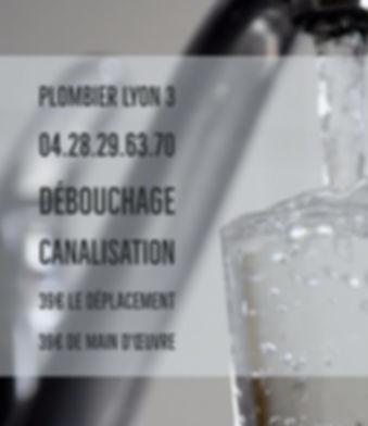 Débouchage Canalisation Plombier Lyon 3
