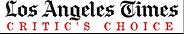 LA Times Critics Choice.png