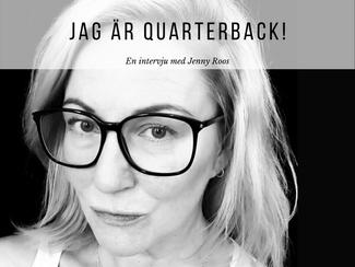 """Jenny om konsultrollen: """"Jag är quarterback!"""""""