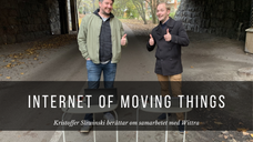 Internet of Moving Things – Kristoffer om samarbetet med Wittra