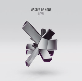 Master Of None - Lior Ozeri