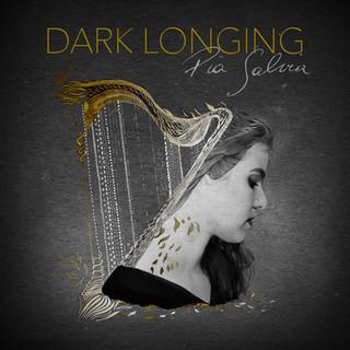 Dark Longing - Pia Salvia