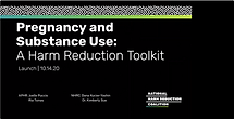 Pregnancy and substance Use_Harm Reducti
