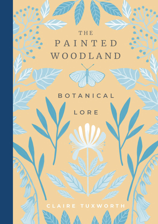 The Painted Woodland: Botanical Lore