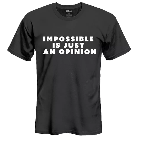 Toby Inc. Impossible Is Just An Opinion T-shirt Black