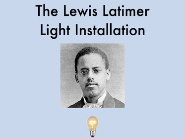 The Lewis Latimer Light Installation
