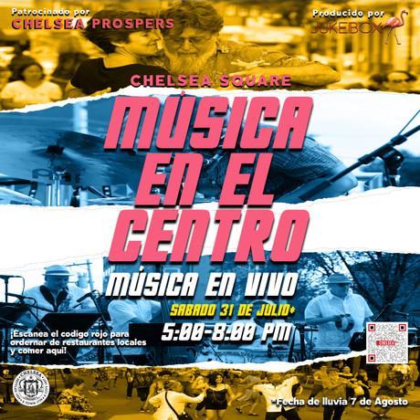 Musica en El Centro el 17 de Julio, 2021.  Comenzando a las 5pm.