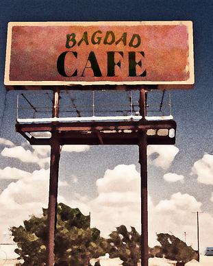 A vintage billboard for Bagdad Cafe