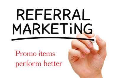 Promo Items Get More Referrals