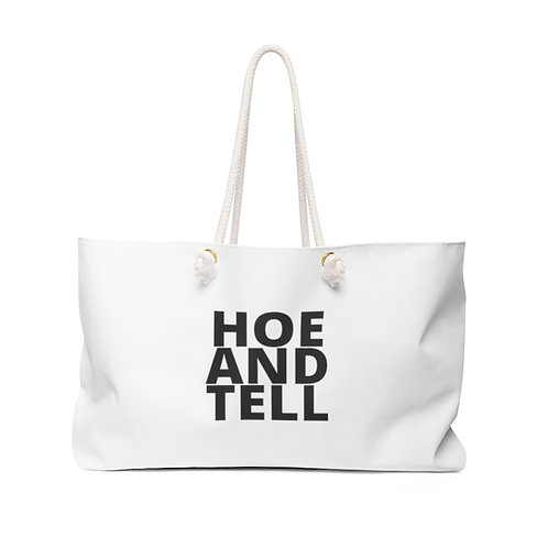 Hoe and Tell Bag