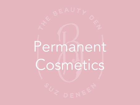 Permanent Cosmetics- what is it all about?
