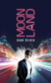 Moonland novel by Hank Belbin. Literary fiction. New release. Novel. Book.