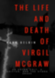 The Life and Death of Virgil McGraw