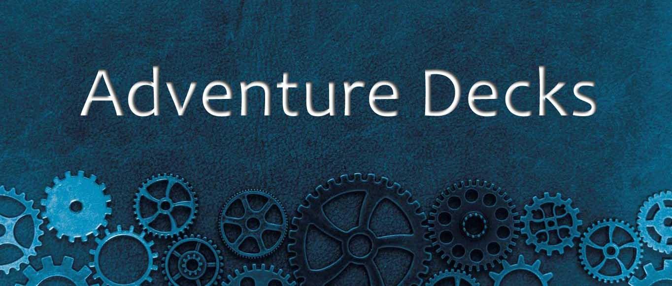 Adventure Decks