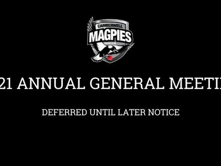 Annual General Meeting of the Camberwell Magpies Cricket Club Inc. deferred to later date