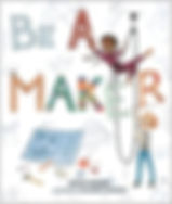 Be A Maker Pic.jpg