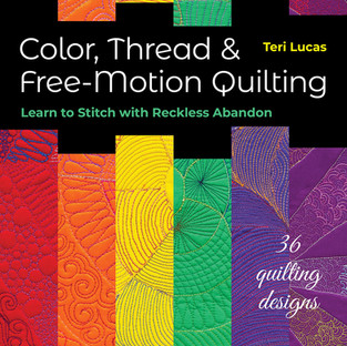 Book Review - Color, Thread and Free-motion Quilting