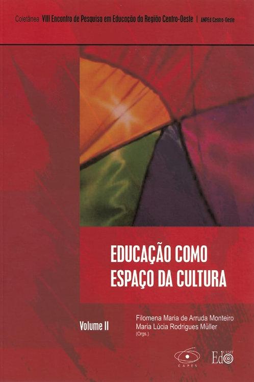 EDUCAÇÃO COMO ESPAÇO DA CULTURA
