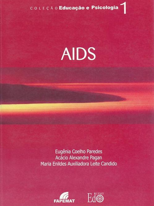 AIDS: O QUE TÊM A DIZER ALUNOS E PROFESSORES DA REDE PÚBLICA DE ENSINO CUIABANA