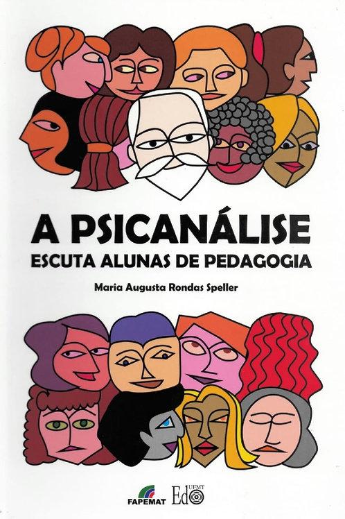 A PSICANÁLISE ESCUTA ALUNAS DE PEDAGOGIA