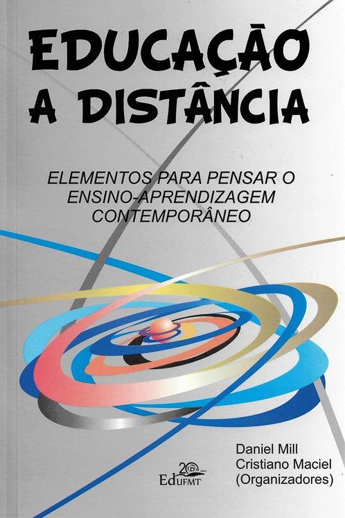 EDUCAÇÃO A DISTÂNCIA: ELEMENTOS PARA PENSAR O ENSINO-APRENDIZAGEM CONTEMPORÂNEO