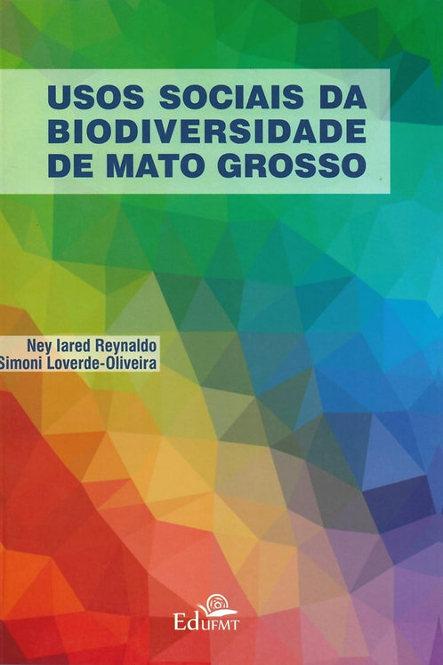 USOS SOCIAIS DA BIODIVERSIDADE DE MATO GROSSO