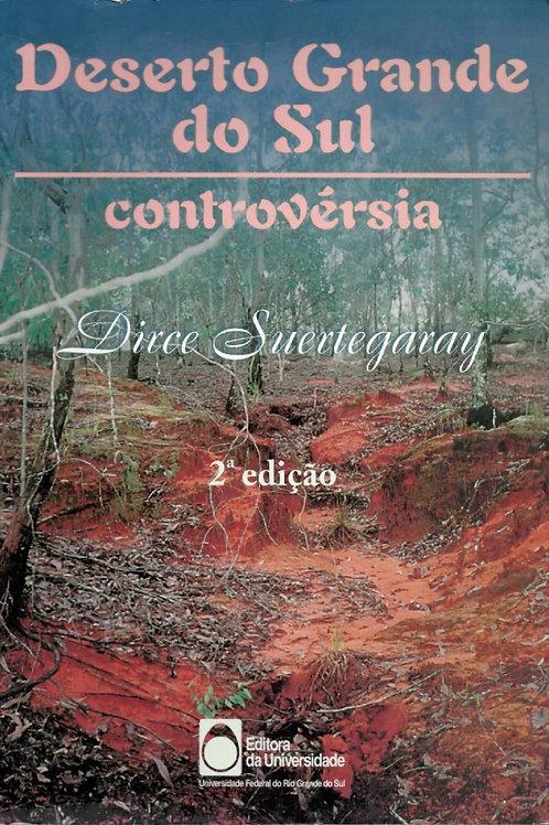 DESERTO GRANDE DO SUL: CONTROVÉRSIA