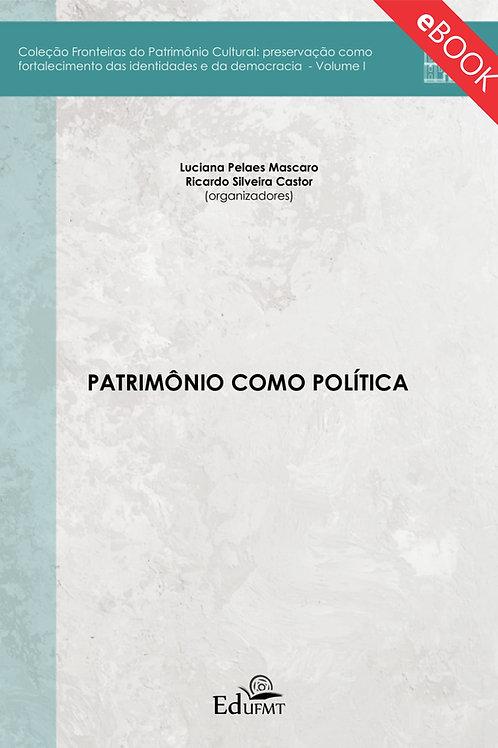 PATRIMÔNIO COMO POLÍTICA