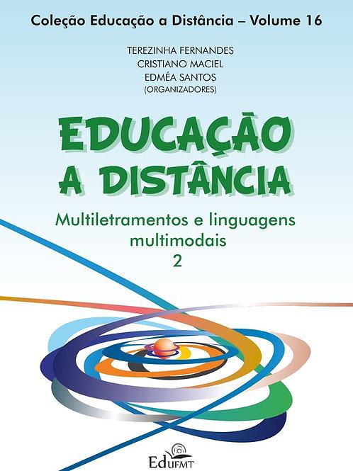 EDUCAÇÃO A DISTÂNCIA: MULTILETRAMENTOS E LINGUAGENS MULTIMODAIS 2