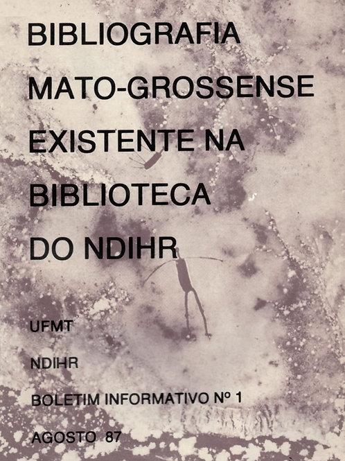 BIBLIOGRAFIA MATO-GROSSENSE EXISTENTE NO NDIHR