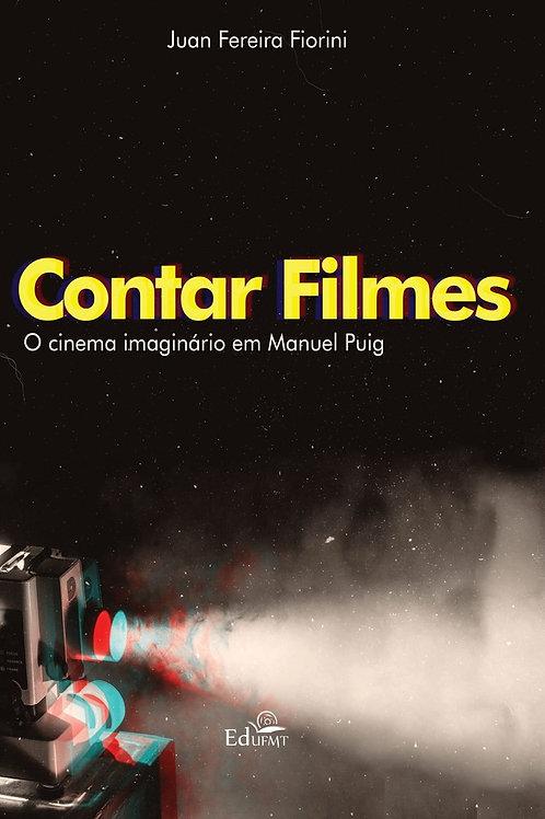 CONTAR FILMES: O CINEMA IMAGINÁRIO EM MANUEL PUIG