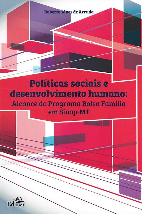 POLÍTICAS SOCIAIS E DESENVOLVIMENTO HUMANO: ALCANCE DO PROGRAMA BOLSA FAMÍLIA EM