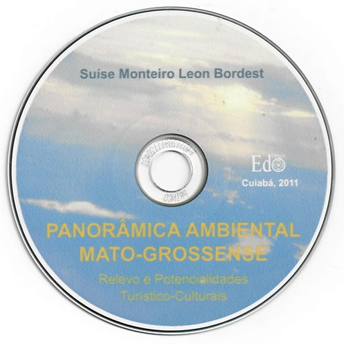 CD - PANORÂMICA AMBIENTAL MATO-GROSSENSE: RELEVO E POTENCIALIDADES TURÍSTICO-CUL