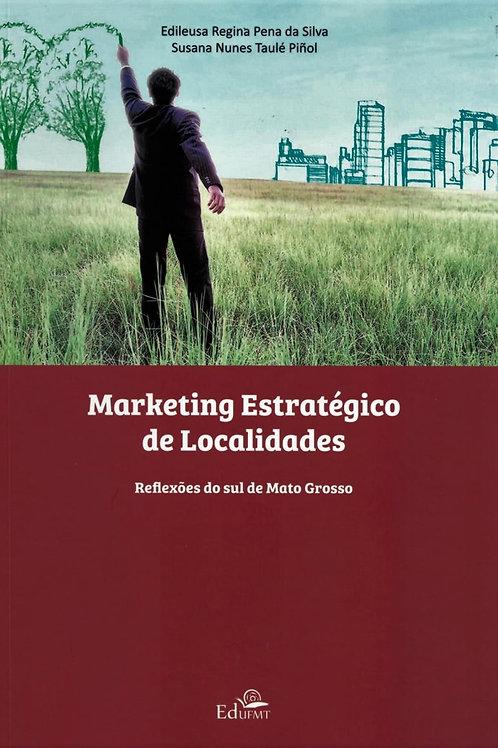 MARKETING ESTRATÉGICO DE LOCALIDADES: REFLEXÕES DO SUL DE MATO GROSSO
