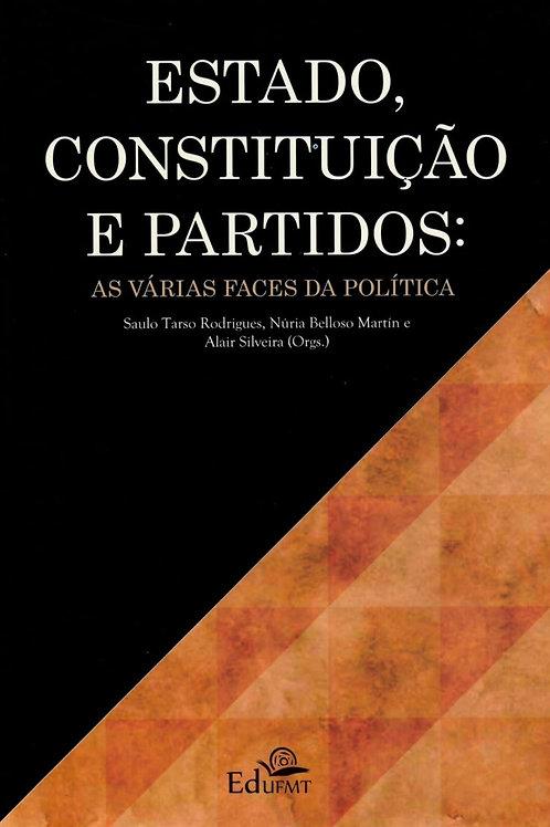 ESTADO, CONSTITUIÇÃO E PARTIDOS: AS VÁRIAS FACES DA POLÍTICA