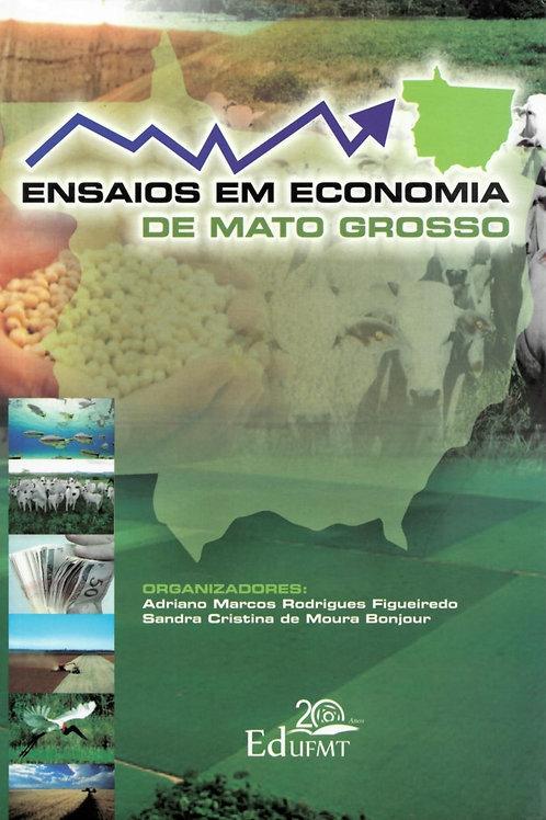 ENSAIOS EM ECONOMIA DE MATO GROSSO