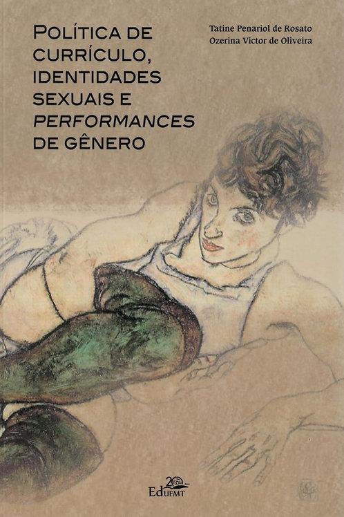 POLÍTICA DE CURRÍCULO, IDENTIDADES SEXUAIS E PERFORMANCES DE GÊNERO