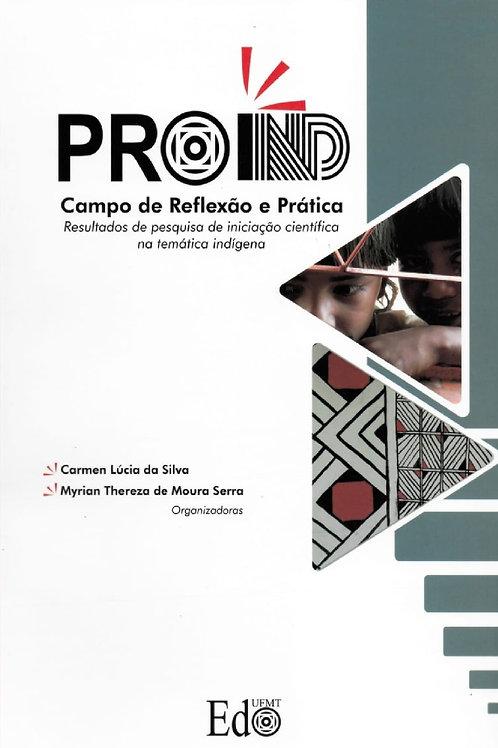 PROIND – CAMPO DE REFLEXÃO E PRÁTICA: RESULTADOS DE PESQUISA DE IN[...] INDÍGENA