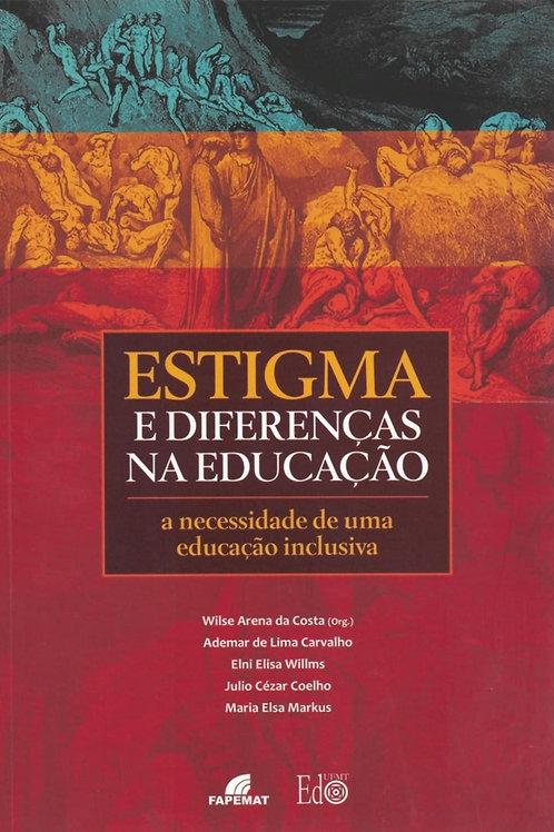 ESTIGMA E DIFERENÇAS NA EDUCAÇÃO: A NECESSIDADE DE UMA EDUCAÇÃO INCLUSIVA