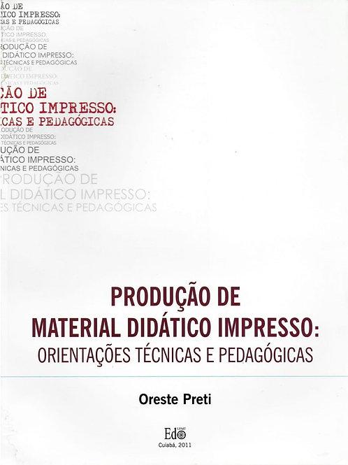 PRODUÇÃO DE MATERIAL DIDÁTICO IMPRESSO: ORIENTAÇÕES TÉCNICAS E PEDAGÓGICAS