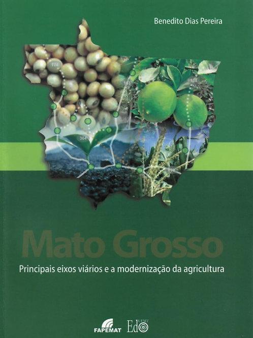MATO GROSSO: PRINCIPAIS EIXOS VIÁRIOS E A MODERNIZAÇÃO DA AGRICULTURA