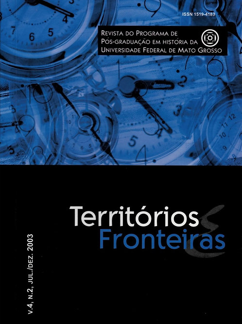 TERRITÓRIOS E FRONTEIRAS, VOL. 4, N. 2, JUL./DEZ. 2003