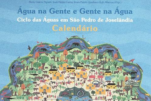 CALENDÁRIO ÁGUA NA GENTE E GENTE NA ÁGUA: CICLO DAS ÁGUAS EM SÃO PEDRO DE JOSELÂ