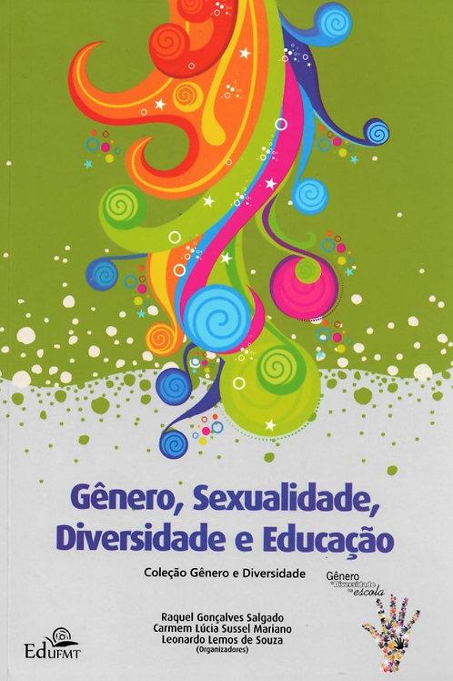 GÊNERO, SEXUALIDADE, DIVERSIDADE E EDUCAÇÃO: COLEÇÃO GÊNERO E DIVERSIDADE